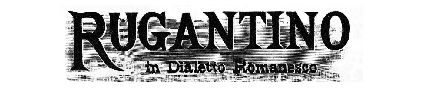 Quotidiano satirico - politico in Dialetto Romanesco